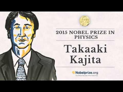 Portrait of a Nobel Laureate: Takaaki Kajita, 2015 Nobel Prize in Physics
