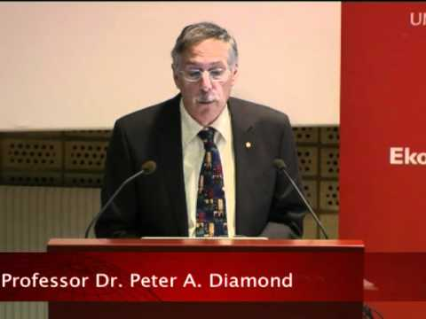 The Nobel Prize Lectures in Uppsala 2010 – Economic Laureates – Peter A. Diamond