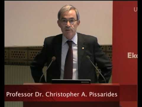 The Nobel Prize Lectures in Uppsala 2010 – Financial Laureates  – Christopher A Pissarides