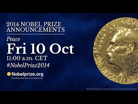 Are living: Announcement of the Nobel Peace Prize 2014