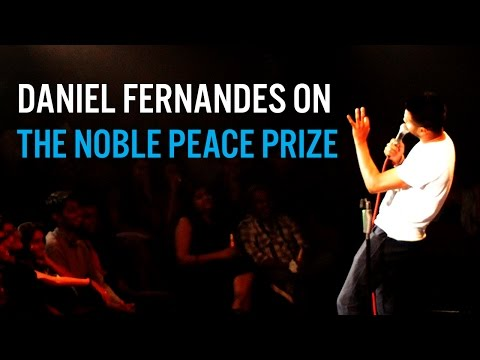 The Nobel Peace Prize – Stand-Up Comedy Daniel Fernandes