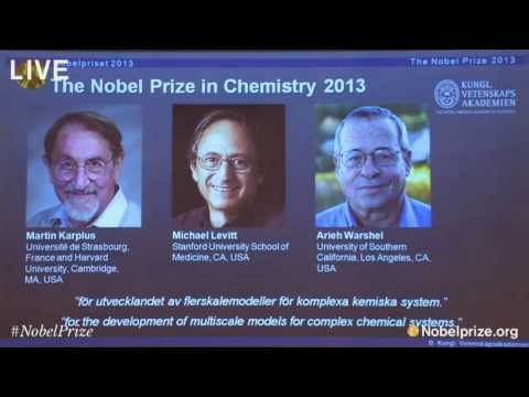 Nobel Prize Announcement in Chemistry 2013