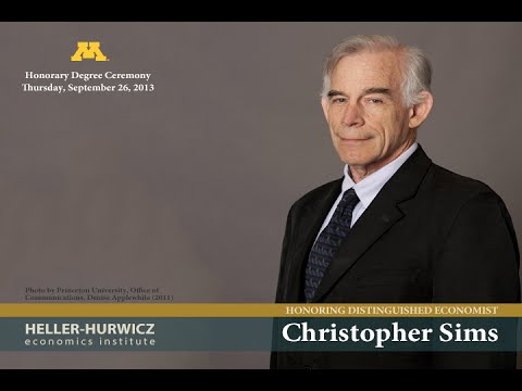 Nobel Laureate Christopher Sims University of Minnesota General public Lecture