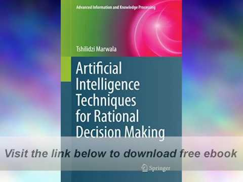 Artificial Intelligence Techniques for Rational Choice Earning E-E book