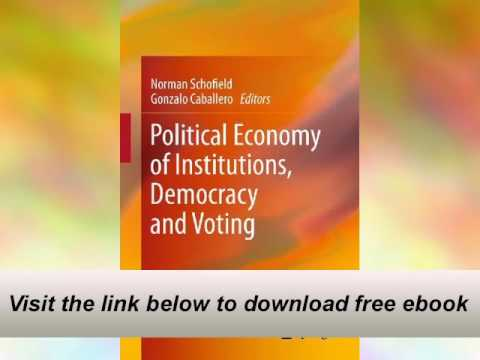 Political Economic system of Establishments, Democracy and Voting E-E book
