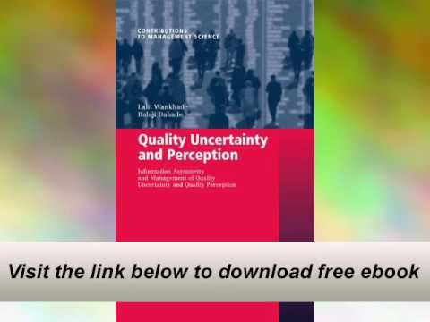 High-quality Uncertainty and Notion: Facts Asymmetry and Management of High-quality E-Book