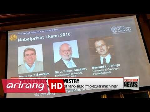 2016 Nobel Prize in Chemistry won by three experts for advancement of molecular machines