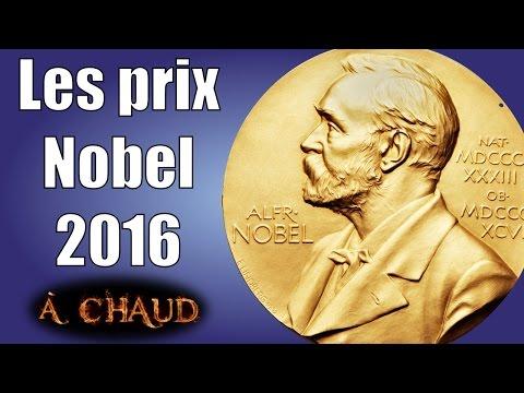 Les prix Nobel 2016 — A chaud #four