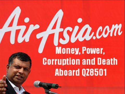 Money, Electrical power, Corruption and Dying Aboard AirAsia QZ8501