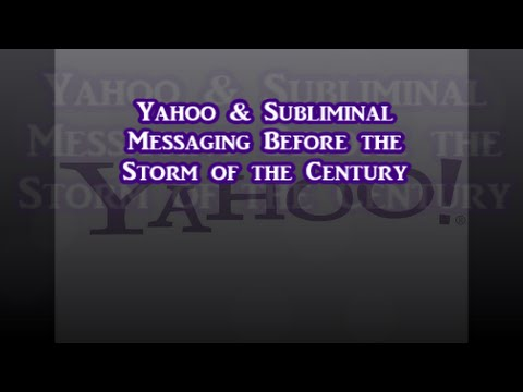 Yahoo & Subliminal Messaging Before The Storm of The Century