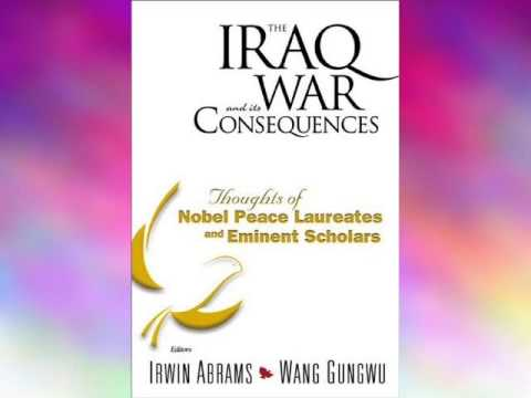 Audiobook: The Iraq War and Its Consequences:thoughts of Nobel Peace Laureates and Eminent Scholars