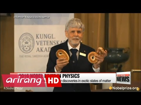 Nobel prize in physics 2016 awarded for exploration on exotic make any difference