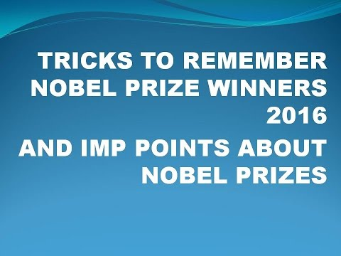 Tricks To Remember Nobel Prize Winners 2016 Effortlessly