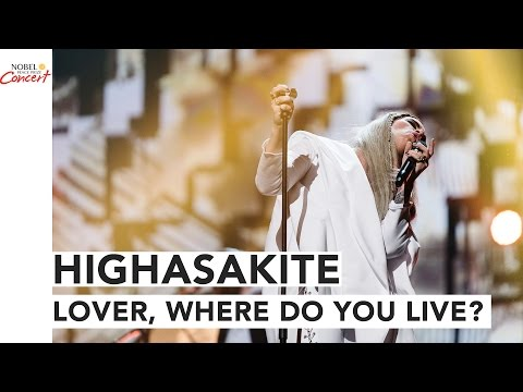 HIGHASAKITE – Lover, Exactly where Do You Live? – The 2016 Nobel Peace Prize Live performance