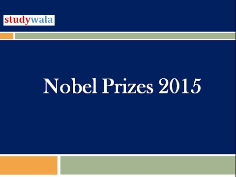 Nobel Prize -Existing Affairs 2015 UPSC preparation IAS preparation