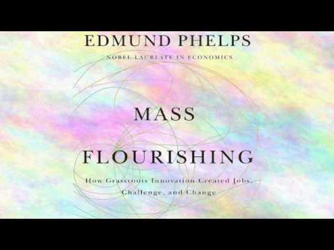 Mass Flourishing: How Grassroots Innovation Created Positions, Challenge, and Transform